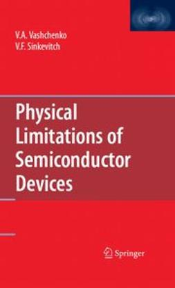 Sinkevitch, V. F. - Physical Limitations of Semiconductor Devices, ebook