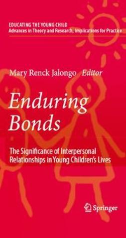 Jalongo, Mary Renck - Enduring Bonds, ebook