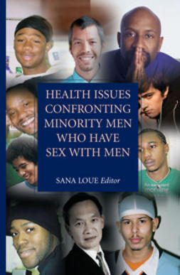 Loue, Sana - Health Issues Confronting Minority Men Who Have Sex with Men, ebook