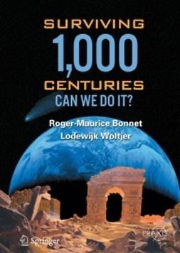 Bonnet, Roger-Maurice - Surviving 1,000 Centuries, ebook