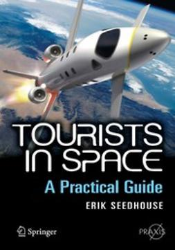 Seedhouse, Erik - Tourists in Space, ebook
