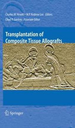 Gordon, Chad R. - Transplantation of Composite Tissue Allografts, ebook
