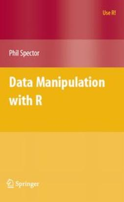Spector, Phil - Data Manipulation with R, ebook