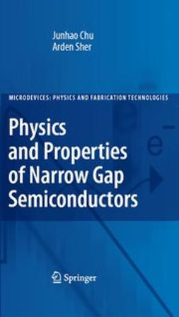 Chu, Junhao - Physics and Properties of Narrow Gap Semiconductors, ebook