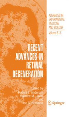 Recent Advances in Retinal Degeneration