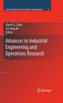 Ao, Sio-Iong - Advances in Industrial Engineering and Operations Research, ebook