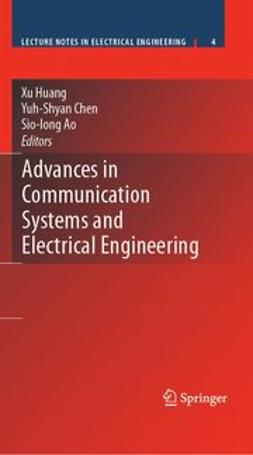 Ao, Sio-Iong - Advances in Communication Systems and Electrical Engineering, ebook