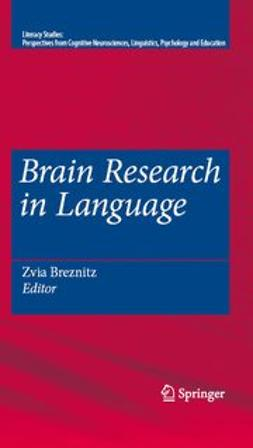 Breznitz, Zvia - Brain Research in Language, e-kirja