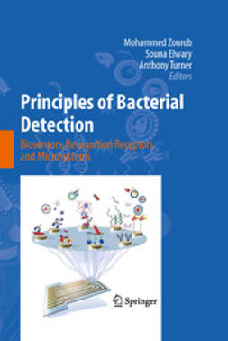 Elwary, Souna - Principles of Bacterial Detection: Biosensors, Recognition Receptors and Microsystems, ebook
