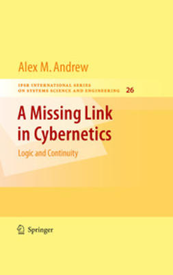 Andrew, Alex M. - A Missing Link in Cybernetics, ebook