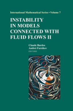 Bardos, Claude - Instability in Models Connected with Fluid Flows II, ebook