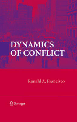Francisco, Ronald A. - Dynamics of Conflict, ebook