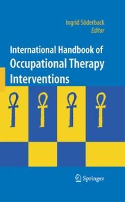 Söderback, Ingrid - International Handbook of Occupational Therapy Interventions, ebook