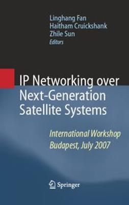 Cruickshank, Haitham - IP Networking over Next-Generation Satellite Systems, ebook