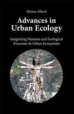 Alberti, Marina - Advances in Urban Ecology, ebook