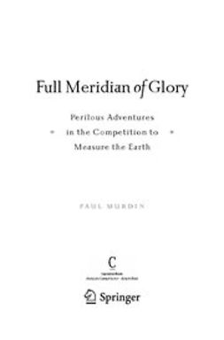 Murdin, Paul - Full Meridian of Glory, ebook