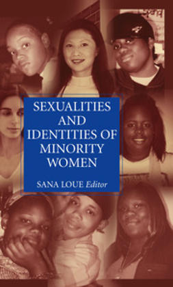 Loue, Sana - Sexualities and Identities of Minority Women, e-bok