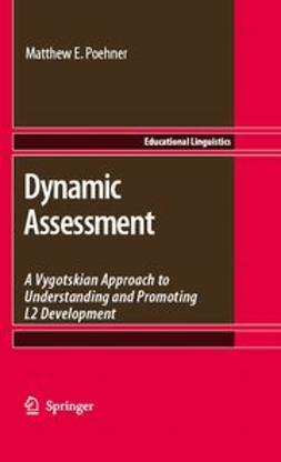 Poehner, Matthew E. - Dynamic Assessment, ebook