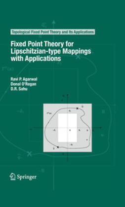 Sahu, D. R. - Fixed Point Theory for Lipschitzian-type Mappings with Applications, ebook