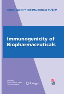 Møller, Eva Horn - Immunogenicity of Biopharmaceuticals, ebook