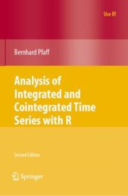 Pfaff, Bernhard - Analysis of Integrated and Cointegrated Time Series with R, ebook