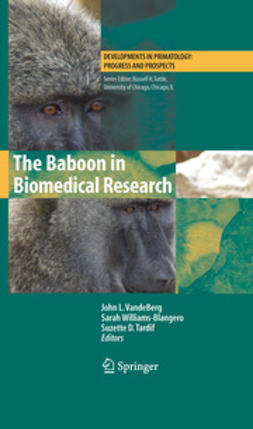 VandeBerg, John L. - The Baboon in Biomedical Research, ebook