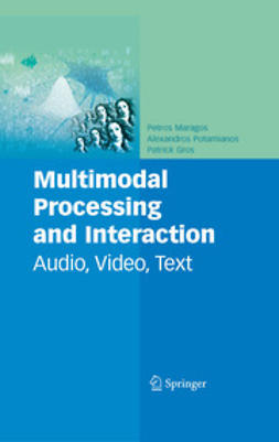 - Multimodal Processing and Interaction, ebook