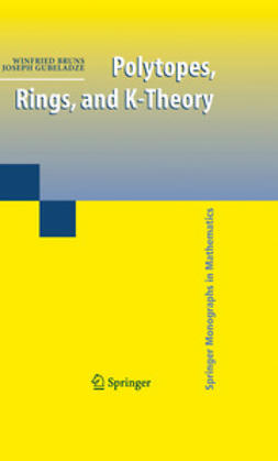 Gubeladze, Joseph - Polytopes, Rings, and K-Theory, ebook