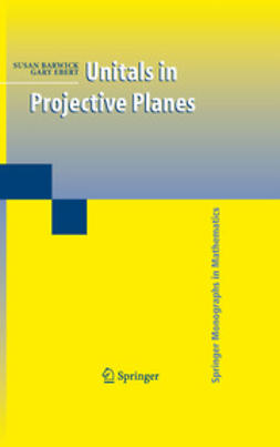 Ebert, Gary - Unitals in Projective Planes, ebook
