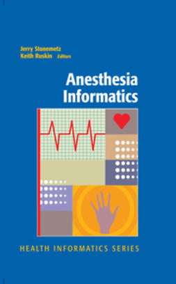 Ruskin, Keith - Anesthesia Informatics, ebook