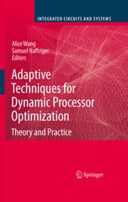 Naffziger, Samuel - Adaptive Techniques for Dynamic Processor Optimization, e-bok