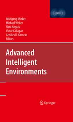Kameas, Achilles D. - Advanced Intelligent Environments, ebook