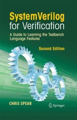 Spear, Chris - System Verilog for Verification, ebook