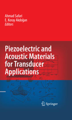 Akdoğan, E. Koray - Piezoelectric and Acoustic Materials for Transducer Applications, ebook