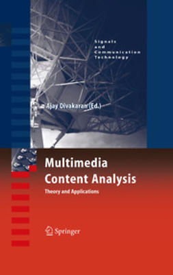 Divakaran, Ajay - Multimedia Content Analysis, e-bok