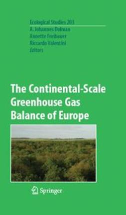 Dolman, A. Johannes - The Continental-Scale Greenhouse Gas Balance of Europe, ebook