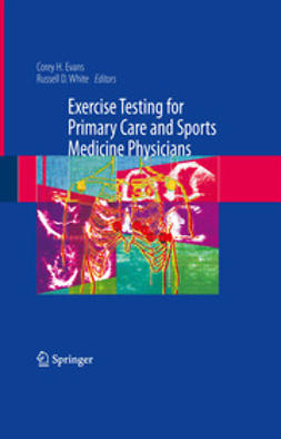 Evans, Corey H. - Exercise Stress Testing for Primary Care and Sports Medicine, e-kirja