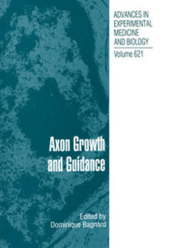 Bagnard, Dominique - Axon Growth and Guidance, ebook