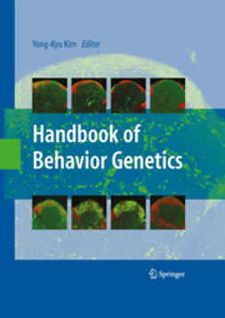 Kim, Yong-Kyu - Handbook of Behavior Genetics, ebook