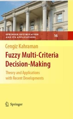 Kahraman, Cengiz - Fuzzy Multi-Criteria Decision Making, ebook