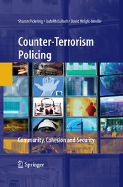 McCulloch, Jude - Counter-Terrorism Policing, ebook