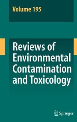 Whitacre, David M. - Reviews of Environmental Contamination and Toxicology, ebook