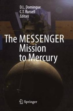 Domingue, D. L. - The Messenger Mission to Mercury, ebook