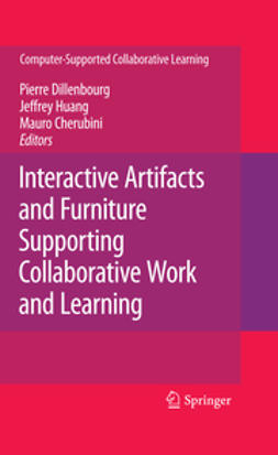 - Interactive Artifacts and Furniture Supporting Collaborative Work and Learning, ebook