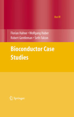Hahne, Florian - Bioconductor Case Studies, ebook