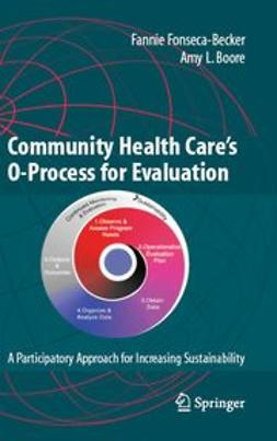Boore, Amy L. - Community Health Care's O-Process for Evaluation, ebook
