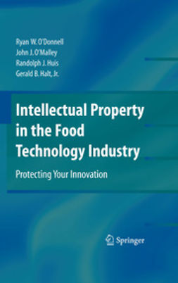 - Intellectual Property in the Food Technology Industry, ebook