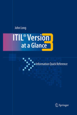Long, John O. - ITIL® Version 3 at a Glance, e-kirja