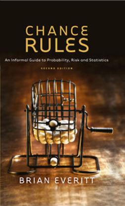 Everitt, Brian - Chance Rules, ebook