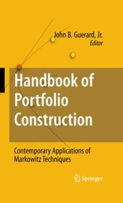Jr., John B. Guerard, - Handbook of Portfolio Construction, ebook